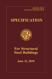 AISC 360-10: 2010 Specification for Structural Steel Buildings