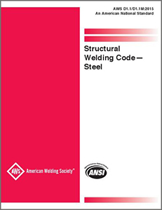 AWS D1.1/D1.1M: 2015 (2nd Printing) Structural Welding Code-Steel