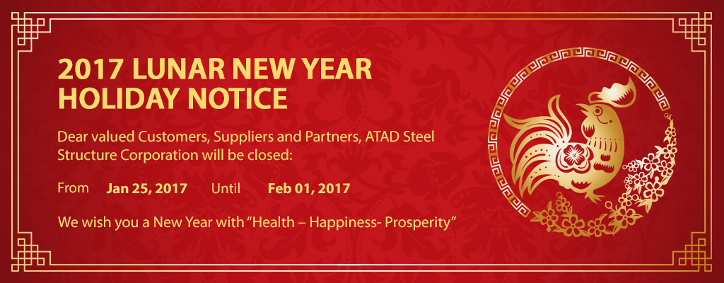 2017 Lunar New Year Holiday notice - ATAD Steel Structure ...