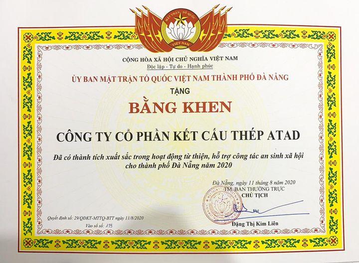 Công ty Kết cấu thép ATAD vinh dự nhận Bằng khen của Uỷ ban Trung ương Mặt trận Tổ quốc Việt Nam thành phố Đà Nẵng vì đã có đóng góp tích cực trong công tác hỗ trợ phòng, chống dịch bệnh COVID-19. Trên chặng đường phát triển, song song với mục tiêu tăng trưởng bền vững trong hoạt động kinh doanh, ATAD luôn đồng hành và tích cực tham gia các hoạt động hướng đến cộng đồng với mong muốn đóng góp xây dựng xã hội tốt đẹp hơn.